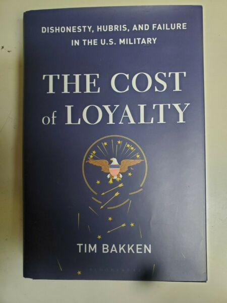 Tim Bakken. The Cost Of Loyalty Hardcover $10.00
