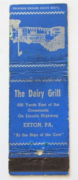 THE DAIRY GRILL quot;AT THE SIGN OF THE COWquot; EXTON PA VINTAGE MATCHBOOK COVER