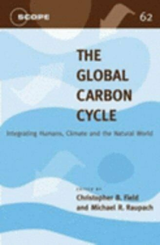 The Global Carbon Cycle: Integrating Humans Climate and the Natural World $13.92