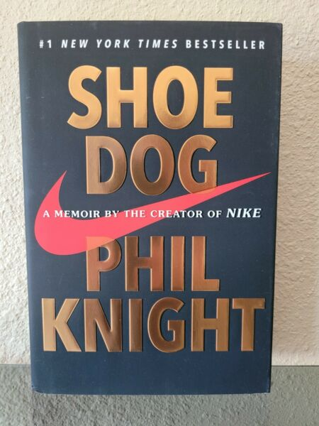 Shoe Dog : A Memoir by the Creator of Nike by Phil Knight 2016 Hardcover $3.99