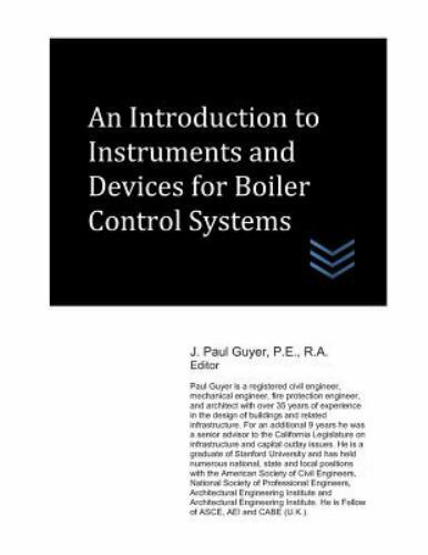 An Introduction to Instruments and Devices for Boiler Control Systems Like N... $30.66