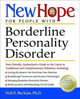 New Hope for People with Borderline Personality Disorder: Your Friendly, Author