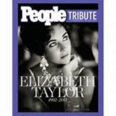 Elizabeth Taylor 1932-2012:People Tribute Commemorative Edition [2012] HARDCOVER