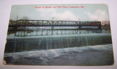 1910 Market St Bridge and Uhl's Dam LOGANSPORT INDIANA Postcard