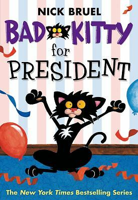 Bad Kitty for President by Bruel, Nick