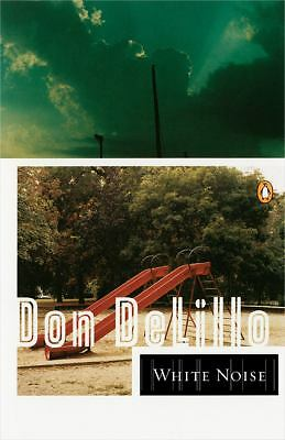 White Noise (Contemporary American Fiction) by DeLillo, Don