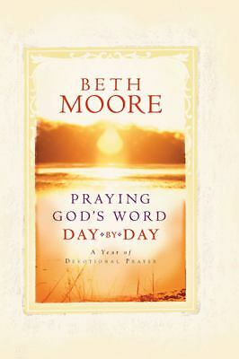 Praying God's Word Day by Day by Moore, Beth