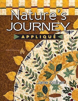 Nature's Journey Applique Jane Zillmer  W/CD  **The Michael J. Fox Foundation**