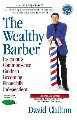The Wealthy Barber, Updated 3rd Edition: Everyone's Commonsense Guide to Becomi