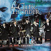 Act Two by Celtic Thunder