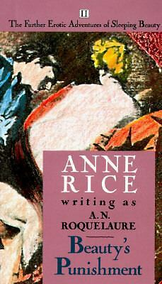 BEAUTY'S PUNISHMENT by Anne Rice writing as A. N. Roquelaure