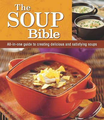 The Soup Bible by Editors of Favorite Brand Name Recipes