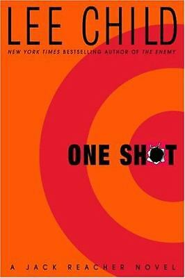 One Shot (Jack Reacher, No. 9) by Child, Lee