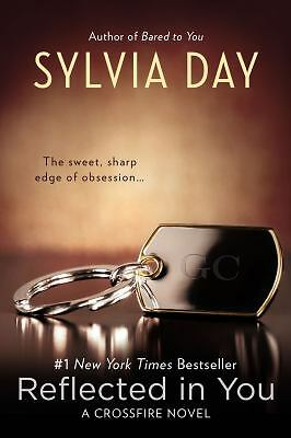 Reflected in You (Crossfire) by Day, Sylvia