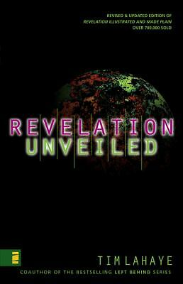 Revelation Unveiled by LaHaye, Tim