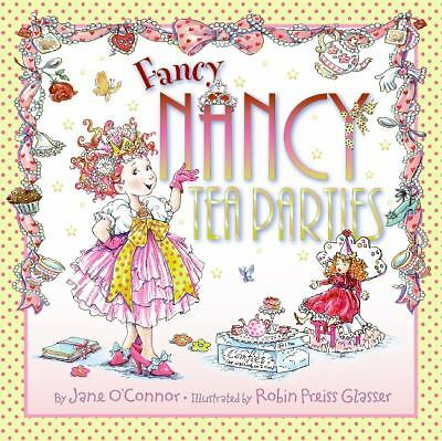 Fancy Nancy: Tea Parties by O'Connor, Jane