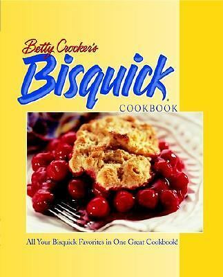Betty Crocker's Bisquick Cookbook by Betty Crocker Editors