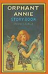 Orphant Annie Storybook by Gruelle, Johnny
