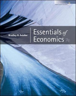 Essentials of Economics by Schiller,Bradley