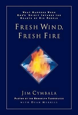 Fresh Wind, Fresh Fire by Jim Cymbala, Dean Merrill