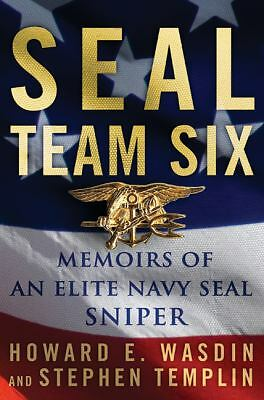 SEAL Team Six: Memoirs of an Elite Navy SEAL Sniper by Wasdin, Howard E., Templ