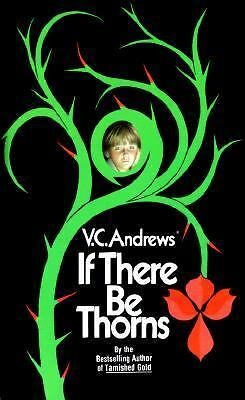 If There Be Thorns (Dollanganger) by Andrews, V.C.