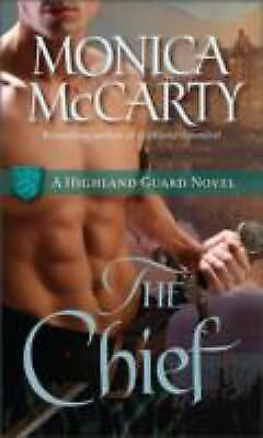The Chief: A Highland Guard Novel by McCarty, Monica