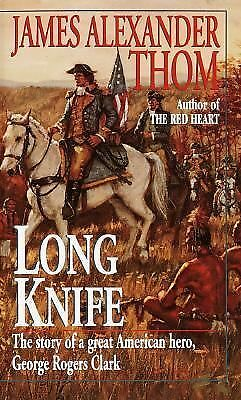Long Knife by Thom, JAMES ALEXANDER
