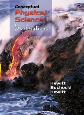 Conceptual Physical Science: Explorations by Hewitt, Paul G., Suchocki, John A.