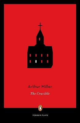The Crucible (Penguin Plays) by Miller, Arthur