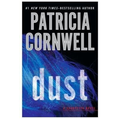 Dust (A Scarpetta Novel) by Cornwell, Patricia