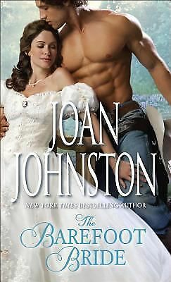 The Barefoot Bride by Johnston, Joan
