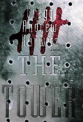 The Tower by Hurwitz, Gregg Andrew