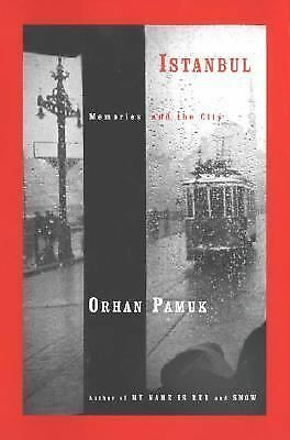 Istanbul : Memories and the City by Orhan Pamuk (2005, Hardcover)