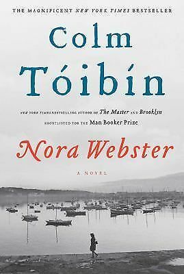 Nora Webster: A Novel by Toibin, Colm