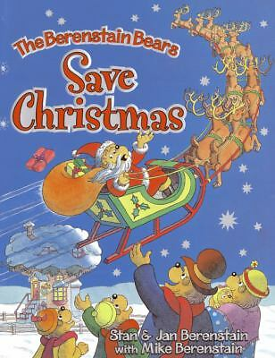 The Berenstain Bears Save Christmas by Jan Berenstain