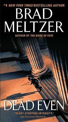 Dead Even by Brad Meltzer (2010, Paperback)