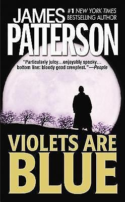 Violets Are Blue by James Patterson (Paperback 2002)