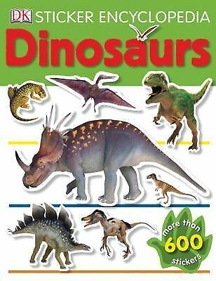 Sticker Encyclopedia: Dinosaurs by DK Publishing