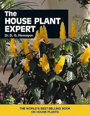 The House Plant Expert by Hessayon, D.G.