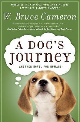 A Dog's Journey: A Novel by Cameron, W. Bruce
