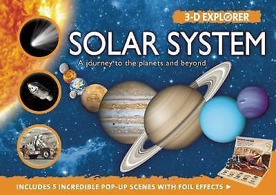 Solar System: A Journey to the Planets and Beyond (3-D Explorer) by Graham, Ian