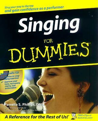 Singing For Dummies by Phillips, Pamelia S.