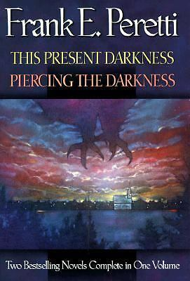 This Present Darkness/Piercing the Darkness: Piercing the Darkness by Peretti,