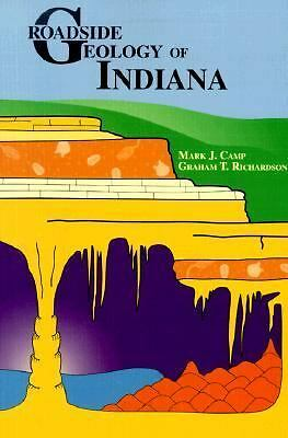 Roadside Geology of Indiana by Mark J. Camp, Graham T. Richardson