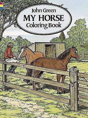 My Horse Coloring Book by John Green