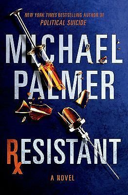 Resistant by Michael Palmer (Hardcover 2014)