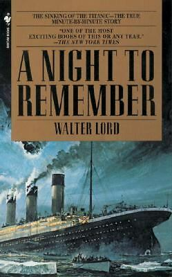 A Night to Remember by Lord, Walter