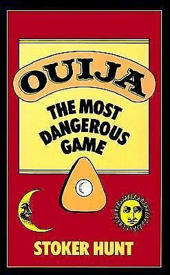 Ouija: The Most Dangerous Game by Stoker Hunt