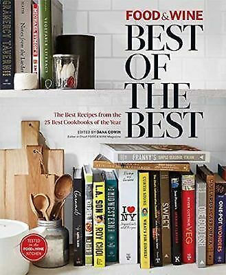 Food & Wine: Best of Best Recipes 2014 (Best of the Best) by The Editors of Foo